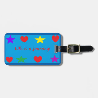 Life is a journey! Luggage Tag