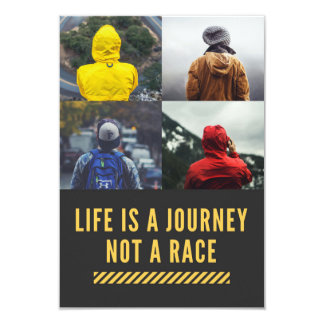 Life Is A Journey Not A Race Motto Invite