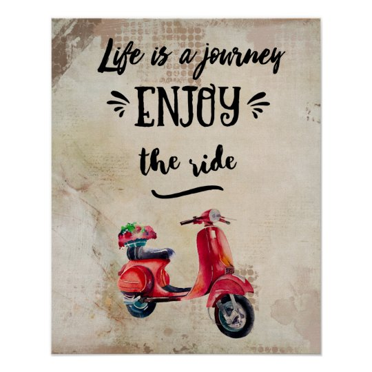 Life Is A Journey Red Moped Inspiring Typography