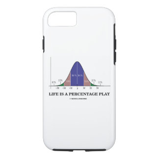 Life Is A Percentage Play Bell Curve Stats Humor iPhone 8/7 Case