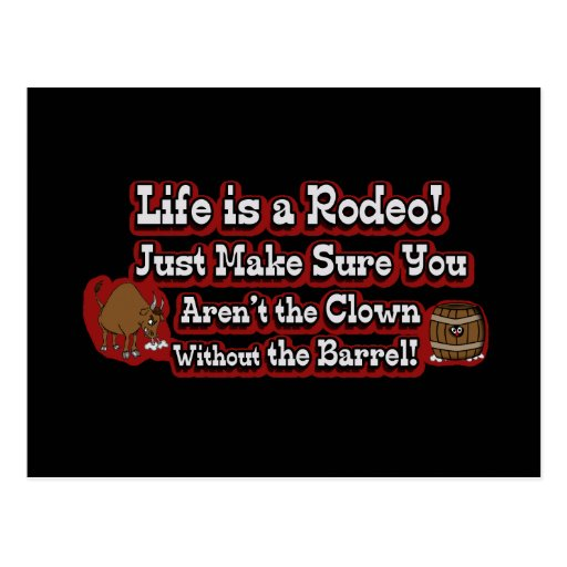 Life is a Rodeo! Post Card