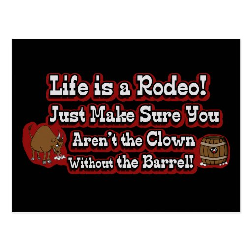 Life is a Rodeo! Post Cards