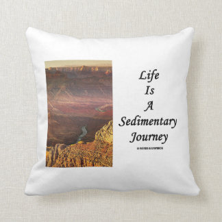 Life Is A Sedimentary Journey (Grand Canyon) Cushion