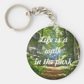 Life is a walk in the park Key Ring Basic Round Button Key Ring