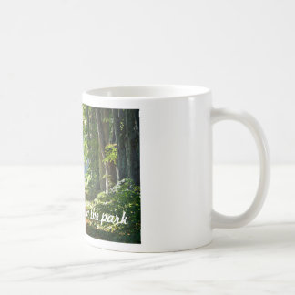 Life is a walk in the park Mug