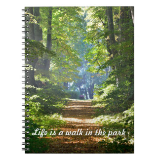 Life is a walk in the park Notebook