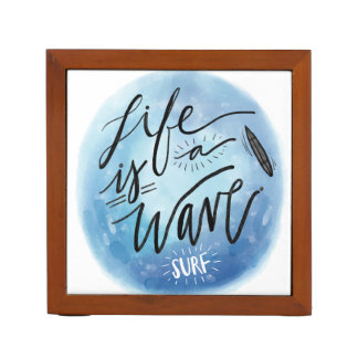 Life is a wave Surf board watercolor typography Desk Organisers