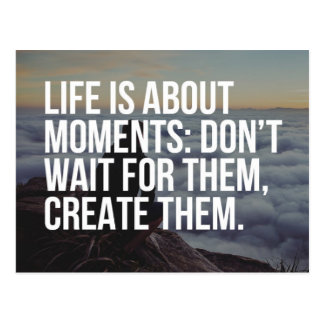 Life Is About Moments Quote Postcard