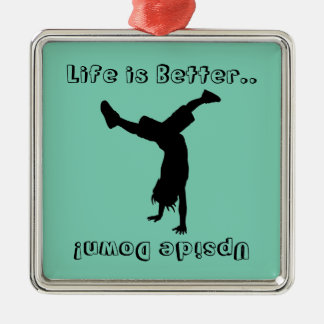 Life is all about the handstands! Silver-Colored square decoration