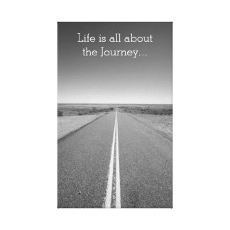 Life is all about the Journey Motivational Canvas Canvas Print