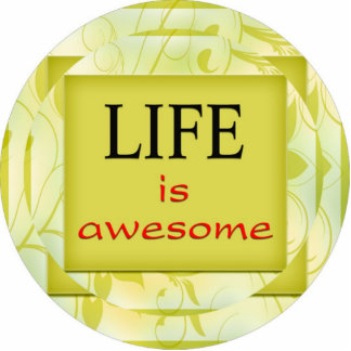Life is awesome standing photo sculpture