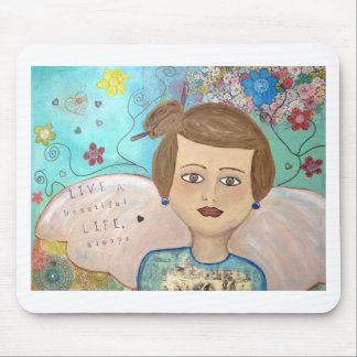 Life Is Beautiful - Inspirational Mixed Media Mouse Pad