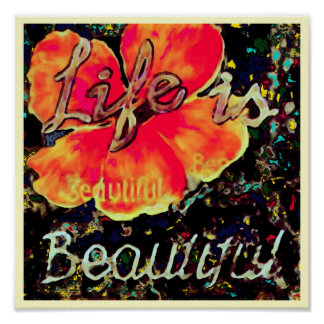 Life is Beautiful ~ Print / Poster