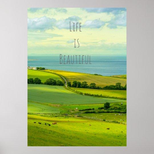 Life is beautiful, Scotland landscape poster