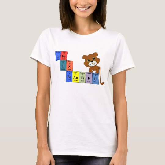 Life is beautiful T-Shirts