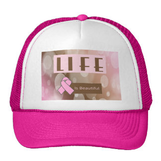 Life Is Beautiiful, Breast Cancer Survivor Cap