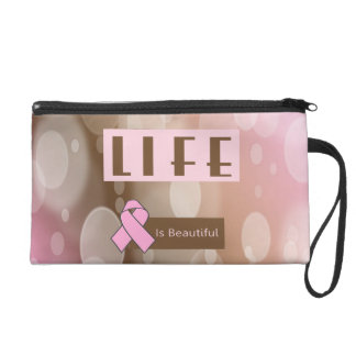 Life Is Beautiiful, Breast Cancer Survivor Wristlet