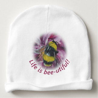 """Life is bee-utiful"" baby beanie"