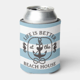 Life is Better at the Beach House Nautical Blue Can Cooler