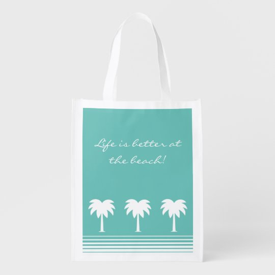 Life is better at the beach reusable grocery