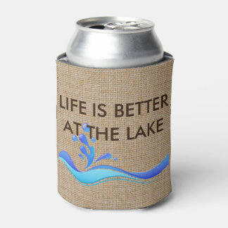 Life is Better at the Lake Burlap Can Cooler
