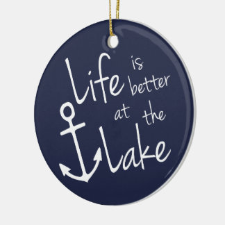 LIFE IS BETTER AT THE LAKE CHRISTMAS ORNAMENT