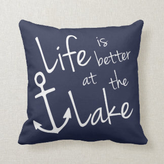 LIFE IS BETTER AT THE LAKE CUSHION