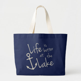 life is better at the lake large tote bag