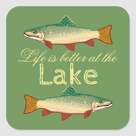 Life is better at the Lake | Rainbow Trout Square Sticker