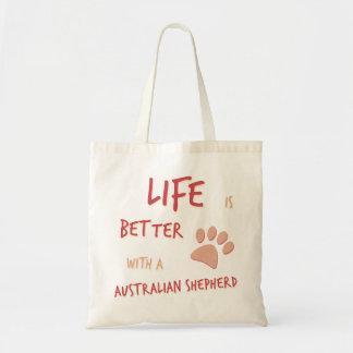 Life is Better Australian Shepherd Tote Bag