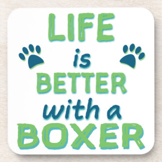 Life is Better Boxer Beverage Coasters
