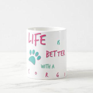 Life is Better Corgi Coffee Mug