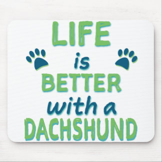 Life is Better Dachshund Mouse Mat