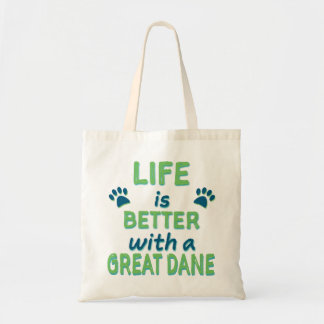 Life is Better Great Dane Tote Bag