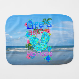 Life Is Better In Flip Flops Burp Cloth