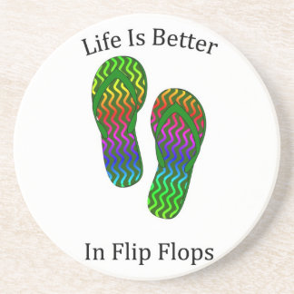 Life Is Better In Flip Flops Coaster