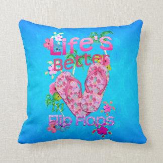 Life Is Better In Flip Flops Cushion