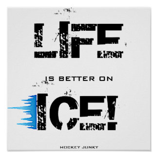 LIFE IS BETTER ON ICE! PRINT
