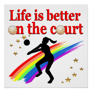 LIFE IS BETTER ON THE COURT VOLLEYBALL DESIGN