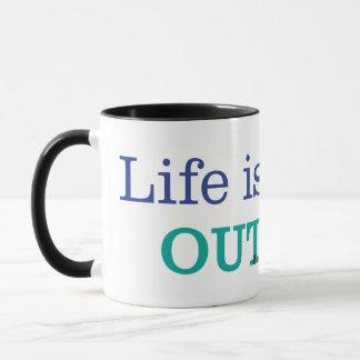 Life is Better Outside Mug