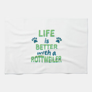 Life is Better Rottweiler Tea Towel