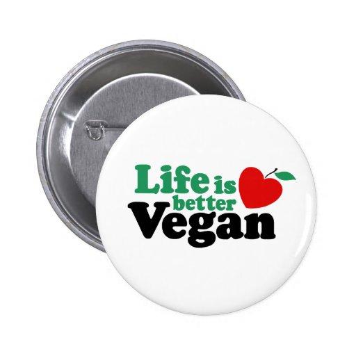 Life Is Better Vegan Badges