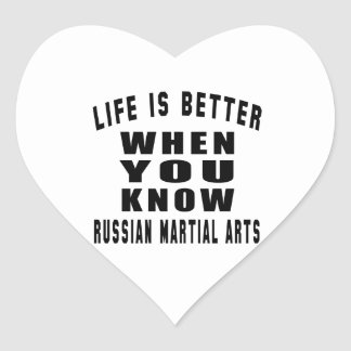 Life is better when you know Russian martial art Stickers