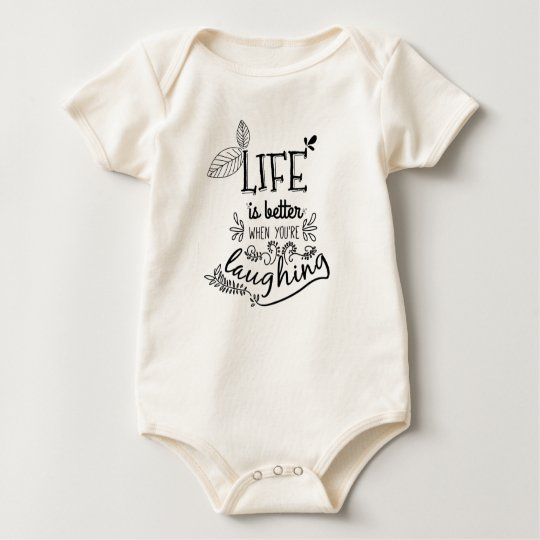 Life is Better When You're Laughing | Bodysuit