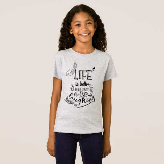 Life is Better When You're Laughing | Jersey Shirt