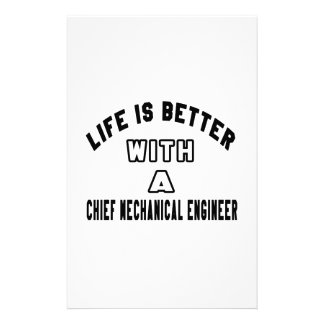 Life Is Better With A Chief Mechanical Engineer Customized Stationery