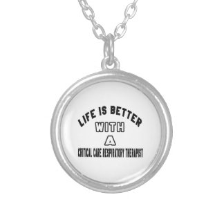 Life Is Better With A Critical Care Respiratory Th Personalized Necklace
