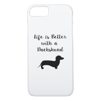 Life is Better with a Dachshund iPhone 8/7 Case