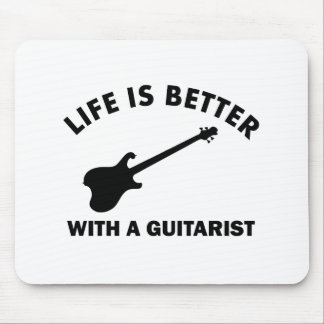 Life is better with a GUITARIST Mouse Pad
