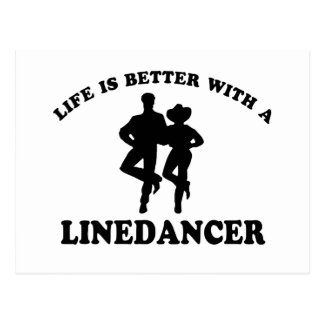 Life is better with a line dancer post cards